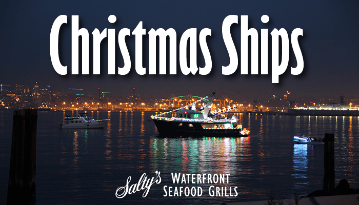 Christmas Ship Parade, Portland, Or 2020 Christmas Ships at Salty's Waterfront Seafood Grills   saltys.com
